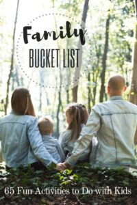 What about children Family Bucket List